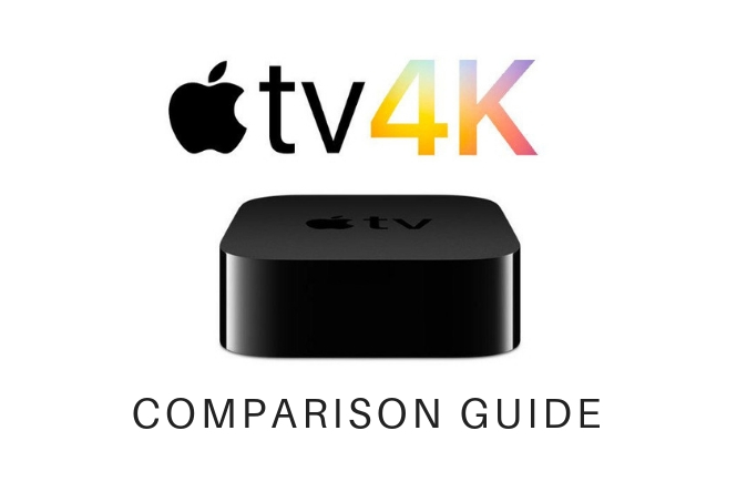 Apple TV 4K Comparison Guide – Understand the differences between the models